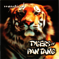 Tygers Of Pan Tang - Mystical