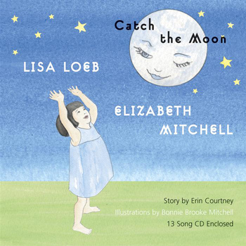 Elizabeth Mitchell & Lisa Loeb - Catch the Moon