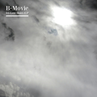 B-Movie - Distant Skies EP