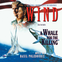 Basil Poledouris - Wind / A Whale for the Killing (Original Motion Picture Soundtrack)