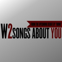 W2 - Songs About You