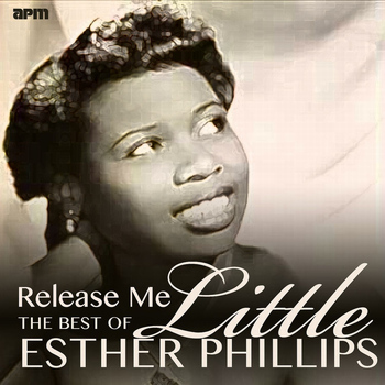 Esther Phillips - Release Me - The Best of Little Esther Phillips