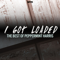 Peppermint Harris - I Got Loaded - The Best of Peppermint Harris