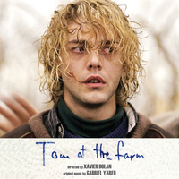 Gabriel Yared - Tom at the Farm (Original Motion Picture Soundtrack)