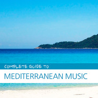 Various Artists - Complete Guide to Mediterranean Music