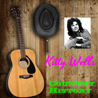 Kitty Wells - The Country Music History