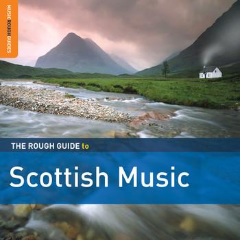 Various Artists - Rough Guide to Scottish Music