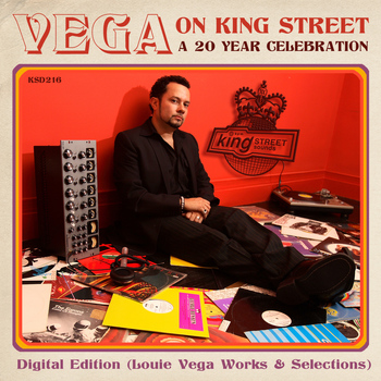 Various Artists - Vega on King Street: A 20 Year Celebration Digital Edition (Louie Vega Works & Selections)