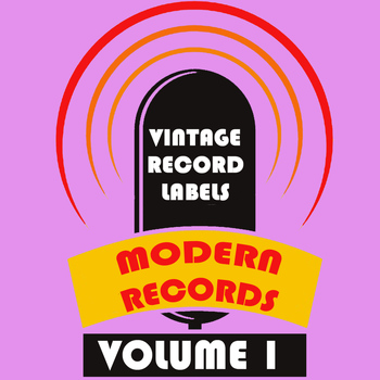 Various Artists - Vintage Record Labels: Modern Records, Vol. 1