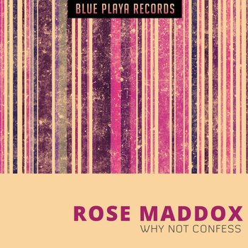 Rose Maddox - Why Not Confess