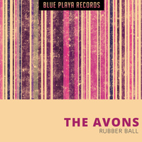 The Avons - Rubber Ball