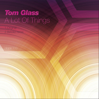 Tom Glass - A Lot of Things
