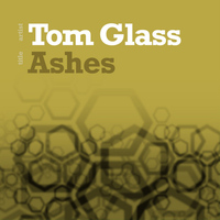 Tom Glass - Ashes