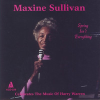 Maxine Sullivan - Spring Isn't Everything