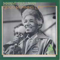 Maxine Sullivan - Good Morning, Life!