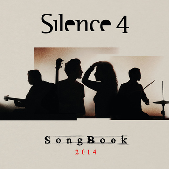 Silence 4 - Songbook 2014