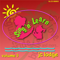 JC Lodge - Sing 'n' learn, Vol. 3