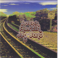 South Austin Jug Band - South Austin Jug Band (Explicit)