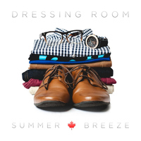 Summer Breeze - Dressing Room (Blessed Me With You)