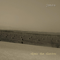 Jones - Clear the Clutter EP