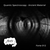 Quantic Spectroscopy - Ancient Material
