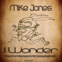Mike Jones - I Wonder