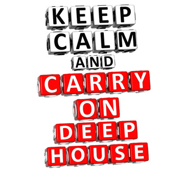 Various Artists - Keep Calm & Carry On Deephouse