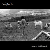 Luiz Esteves - Solitude