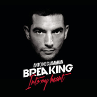 Antoine Clamaran - Breaking into My Heart