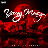 Young Money - Rise Of An Empire (Explicit)