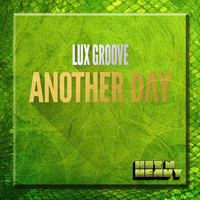 Lux Groove - Another Day