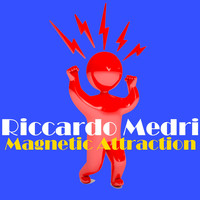 Riccardo Medri - Magnetic Attraction