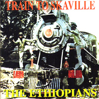 The Ethiopians - Train To Skaville