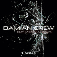 Damian Crew - From an End to Beginning