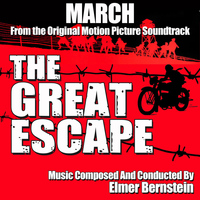 "Elmer Bernstein - Great Escape March (From ""the Great Escape')"
