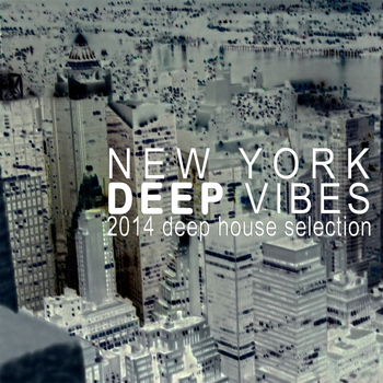 Various Artists - New York Deep Vibes