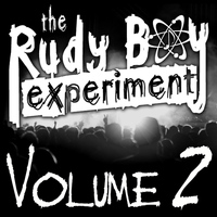 The Rudy Boy Experiment - Volume 2