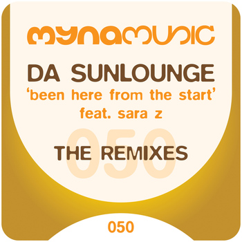 Da Sunlounge - Been Here from the Start - The Remixes