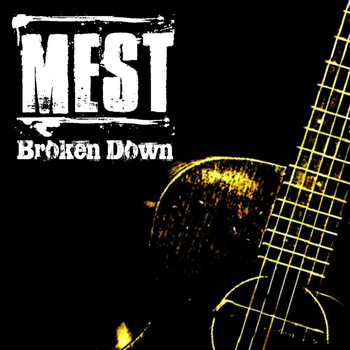 Mest - Broken Down