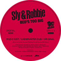Sly & Robbie - Bed 's Too Big