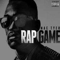 Mac Tyer - Rap Game (Explicit)