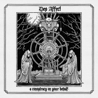 Dep Affect - A Conspiracy On Your Behalf - Single