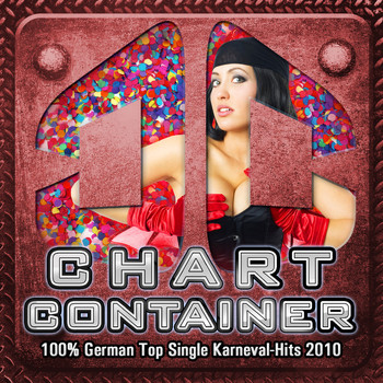 Various Artists - Chart Container - 100% German Top Single Karneval - Hits 2010