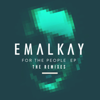 Emalkay - For the People (The Remixes) - EP