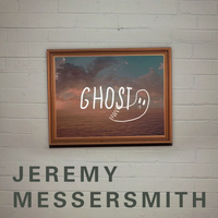 Jeremy Messersmith - Ghost