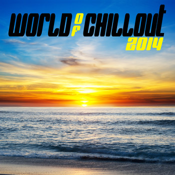 Various Artists - World of Chillout 2014