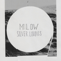 Milow - Silver Linings (Deluxe Version)