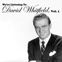 David Whitfield - We're Listening to David Whitfield, Vol. 1