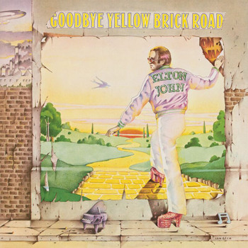Elton John - Goodbye Yellow Brick Road (Remastered)