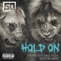 50 Cent - Hold On (Explicit)